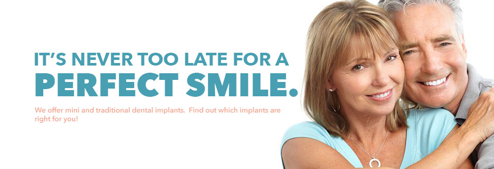 It's never too late for a perfect smile! Ask about dental implants!